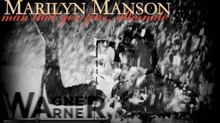Marilyn Manson - Man That You Fear (Alternate)