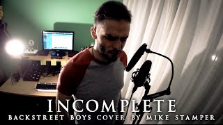 Backstreet Boys - Incomplete (metalcore cover by Mike Stamper)