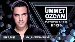Ummet Ozcan Presents Innerstate EP 54