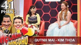 Thương con dâu - mẹ chồng khuyên cô từ bỏ con trai ruột | Quỳnh Mai - Kim Thoa | MCND #41 💕