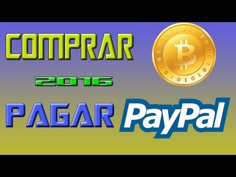 Como Comprar Bitcoins Con Paypal De Una Forma Rapida 2016