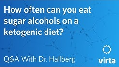 Dr. Sarah Hallberg: How often can you eat sugar alcohols on a ketogenic diet?