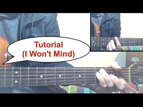 I Won't Mind - Zayn Malik Guitar Tutorial (Easy Lesson)