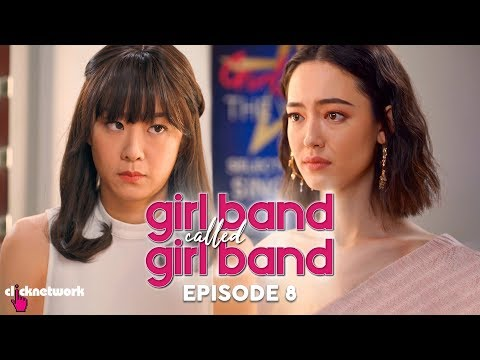 GIRL BAND CALLED GIRL BAND: Episode 8