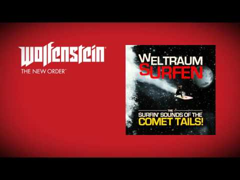 Wolfenstein: The New Order (Soundtrack)  - The Comet Tails - Weltraumsurfen
