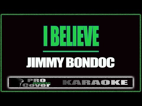 I believe - SASSY GIRL OST (Jimmy Bondoc) (KARAOKE)