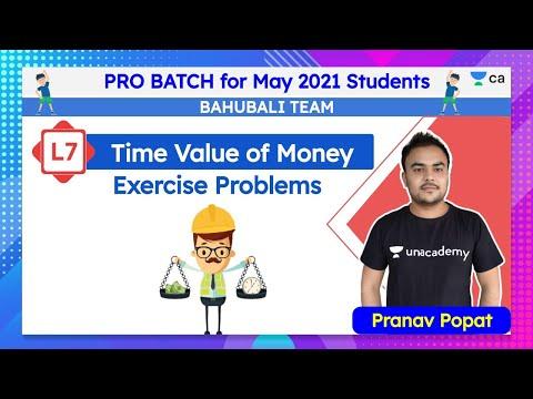 L7 : Time Value of Money   Exercise Problems   CA Foundation Maths   Pranav Popat