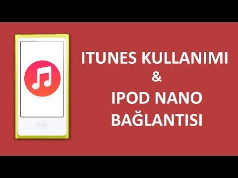 iTunes Kullanımı ve iPod Nano...