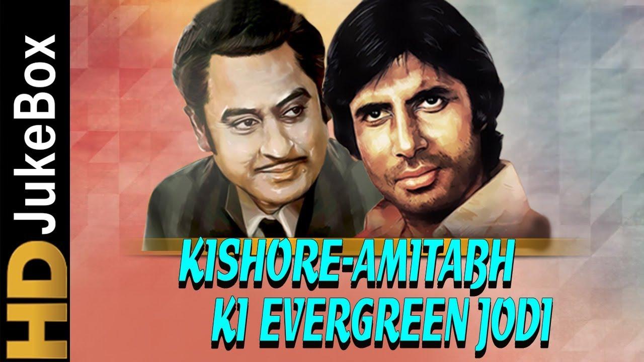 Kishore Amitabh Ki Evergreen Jodi Best Of Kishore Kumar Amitabh