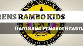 RENS RAMBO KIDS - Dari Sang Pencari Keadilan (Official Music Video)