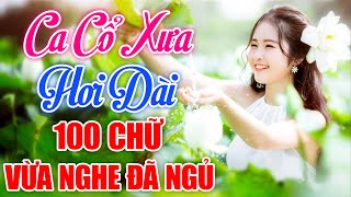 Vừa Nghe Đã Ngủ, Ca Cổ Hơi Dài 100 Chữ Khiến Người Nghe Phát Mê - Ca Vọng Cổ Hơi Dài Nhất Việt Nam