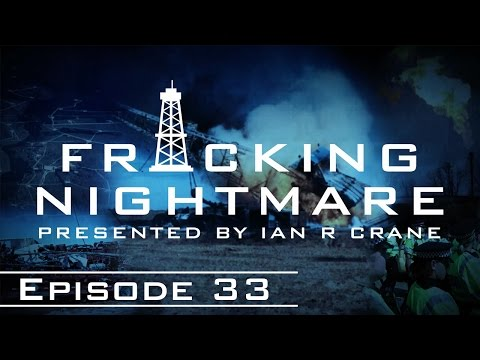 Fracking Nightmare - Episode 33