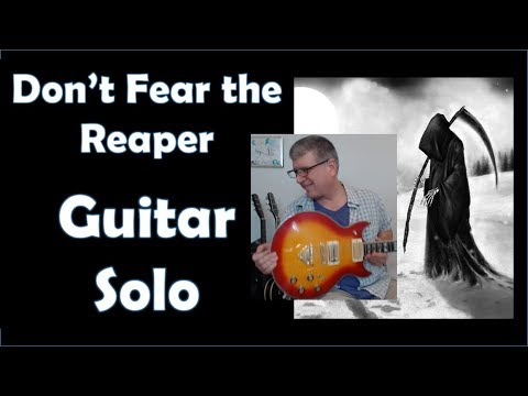 Don't Fear the Reaper, Part 1 (Guitar Lesson with TAB)