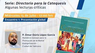 Directorio para la Catequesis. Introducción: Presentación Global
