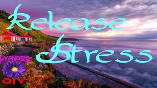 Release Stress | Clear Subconscious Negativity | Hypnosis DIY