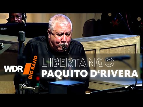 WDR Big Band feat. Paquito D'Rivera – Libertango
