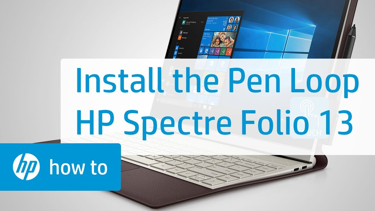 How to Install the Pen Loop | HP Spectre Folio 13 Laptop | HP - YouTube