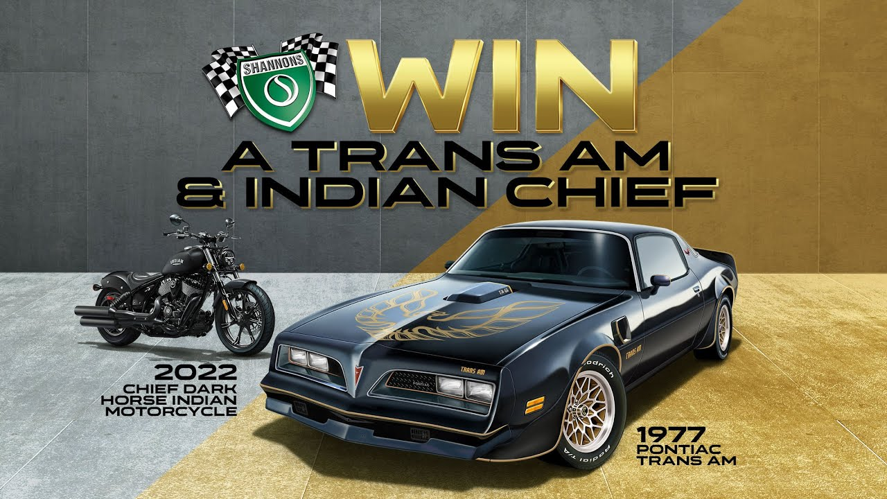 Win a Pontiac Trans Am & Indian Chief Dark Horse With Shannons!