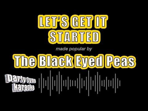 The Black Eyed Peas - Let's Get It Started (Karaoke Version)