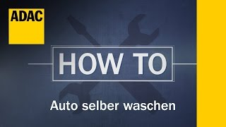 ADAC HowTo: Auto selbst waschen | Folge 13