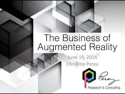 Webinar: The Business of Augmented Reality
