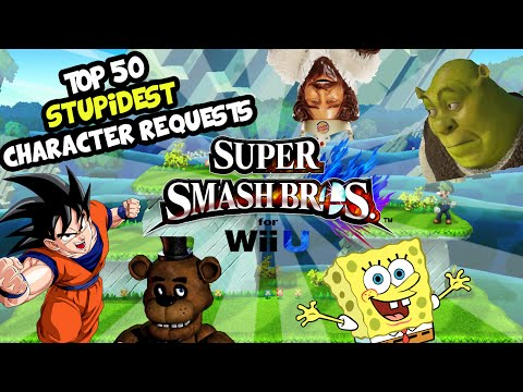 Top 50 STUPIDEST Character Requests for the Super Smash Bros Ballot