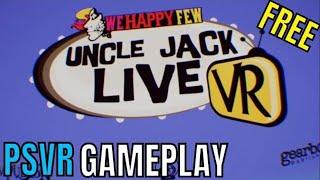 UNCLE JACK LIVE  | PSVR | First Impressions!!!!