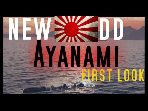 Ayanami - NEW DD tier 6 FUBUKI ??? - first look - World of Warships