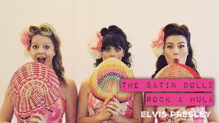 Rock A Hula (Elvis Presley cover) - feat. The Satin Dollz