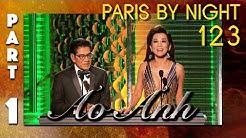 "Paris By Night 123 ""Ảo Ảnh"" (Full Program - Part 1 of 3)"