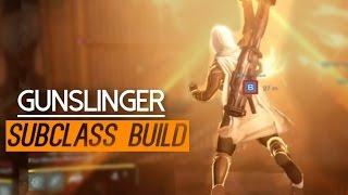 My Gunslinger PvP Subclass Build/Loadout 2016