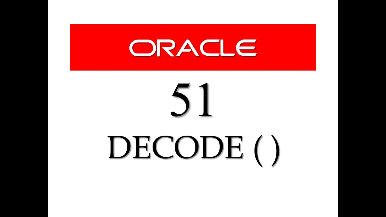 Sql Tutorial 51 Decode Function In Oracle Database By Manish Sharma