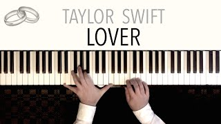 Gambar cover Taylor Swift - LOVER (Wedding Version) - featuring 'Canon in D' | PIANO COVER with Lyrics
