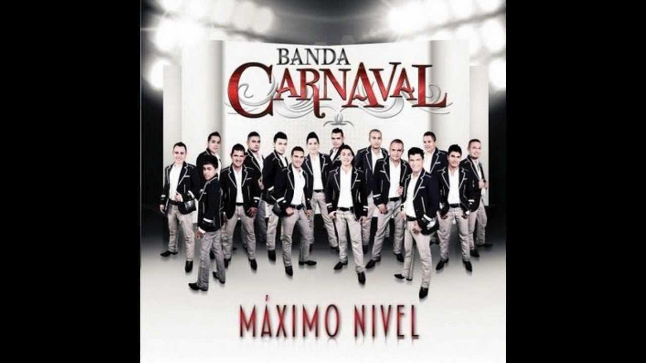 Banda Carnaval Maximo Nivel Estudio 2012 Youtube