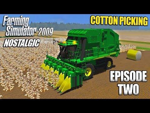 Nostalgic Farming Simulator 09 - Cotton Picking - Episode 2