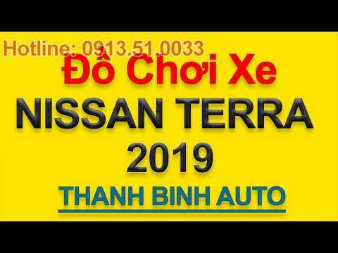 Tổng Hợp đồ Chơi, đồ Trang Trí, Phụ Kiện độ Xe Nissan Terra 2019 - ThanhBinhAuto