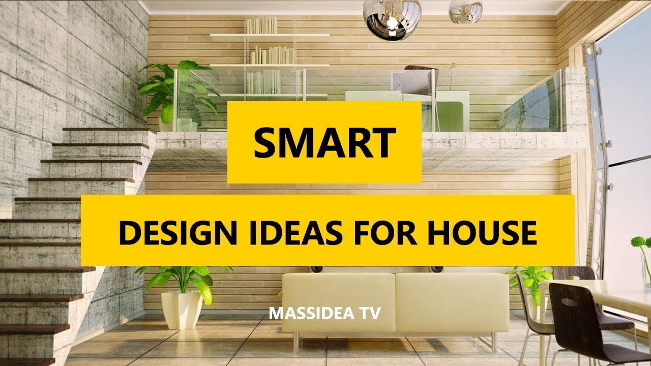 50 Smart Design Ideas For House 2018 Youtube