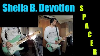Sheila B. Devotion - Spacer - Guitar cover