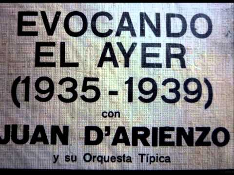 Juan D' Arienzo - Paciencia - Tango