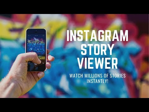 Instagram Story Viewers, How To Watch A Million Stories A Day!