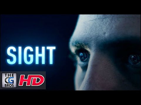 "A Sci-Fi Short Film HD: ""Sight""  - by Sight Systems"