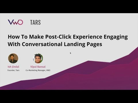 Webinar : How To Make Post-Click Experience Engaging With Conversational Landing Pages