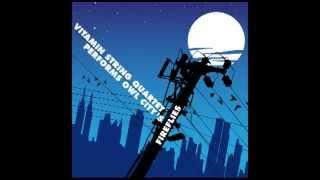 Fireflies Vitamin String Quartet Performs Owl City.mp3