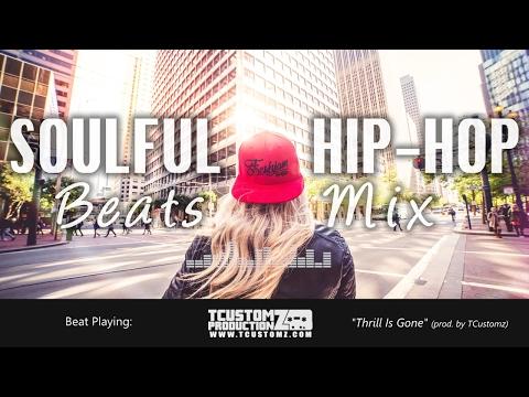 Hard Soulful 2000s Hip Hop Instrumentals Soul Rap Beats Mix #6 [2017] TCustomz Productionz