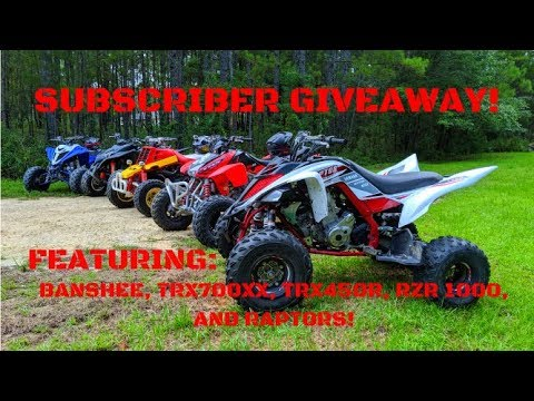 SUBSCRIBER GIVEAWAY featuring Banshee, TRX700XX, TRX450R, RZR 1000, and Raptors!