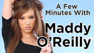 A Few Minutes with Maddy O' Reilly