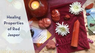 Healing Properties of Red Jasper - A Crystal for Passion & Life Purpose