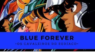 Blue Forever - Os Cavaleiros do Zodíaco (1º Encerramento - Português)
