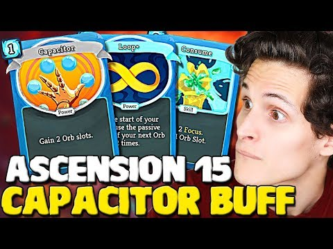 Slay The Spire - Capacitor Buff! New Defect Highscore 1600 | Ascension 15