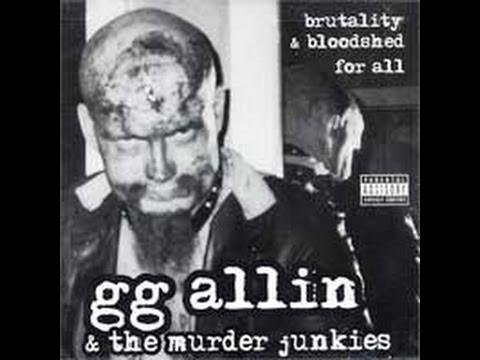 GG Allin - Brutality & Bloodshed for All